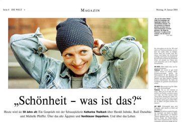 Katharina Thalbach, Actress, DIE WELT 19.01.2004